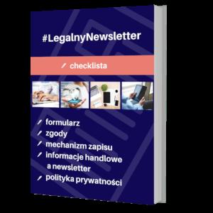 Grafika reklamująca produkt Legalna Strefa Biznesu w Legalny Biznes Online oraz pakiet Legalny Newsletter - checklista, pokazujący, jak przygotować dokumentację do prowadzenia własnego newslettera, tekst na grafice: #LegalnyNewsletter – checklista.