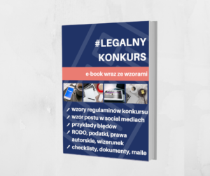 Grafika reklamująca produkt Legalna Strefa Biznesu w Legalny Biznes Online oraz pakiet Legalny Konkurs pokazujący, jak legalnie prowadzić konkurs w Internecie, tekst na grafice: #Legalny Konkurs, e-book wraz ze wzorami.